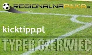 Typer RegionalnaPilka kicktipp - Podsumowanie Czerwiec