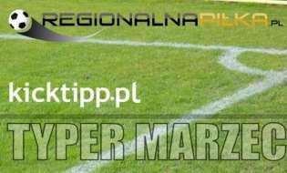 Typer RegionalnaPilka kicktipp - Podsumowanie Marzec